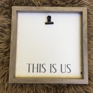 NWOT 'This is us' photo clip board